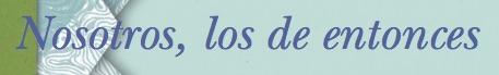 Nosotros los de entonces - La nueva Novela de Marta Rivera de la Cruz - Editorial Planeta